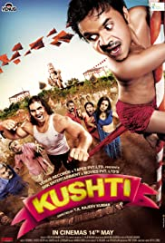 Kushti (2010) Poster - Movie Forum, Cast, Reviews
