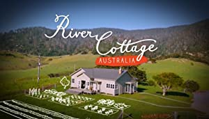 River Cottage Australia (2013)