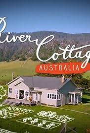 Episode Guide 8 Episodes River Cottage Australia Poster