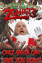 Image of Santa Claus Versus the Zombies