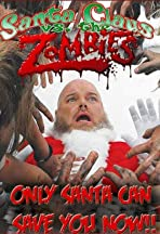 Santa Claus Versus the Zombies