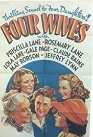 Four Wives (1939) Poster - Movie Forum, Cast, Reviews