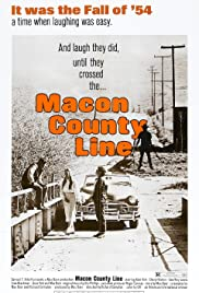 Macon County Line (1974) Poster - Movie Forum, Cast, Reviews