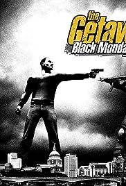 The Getaway: Black Monday(2004) Poster - Movie Forum, Cast, Reviews