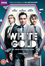 White Gold Poster - TV Show Forum, Cast, Reviews