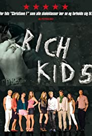 Rich Kids (2007) Poster - Movie Forum, Cast, Reviews