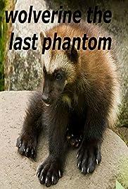 Wolverine: The Last Phantom Poster
