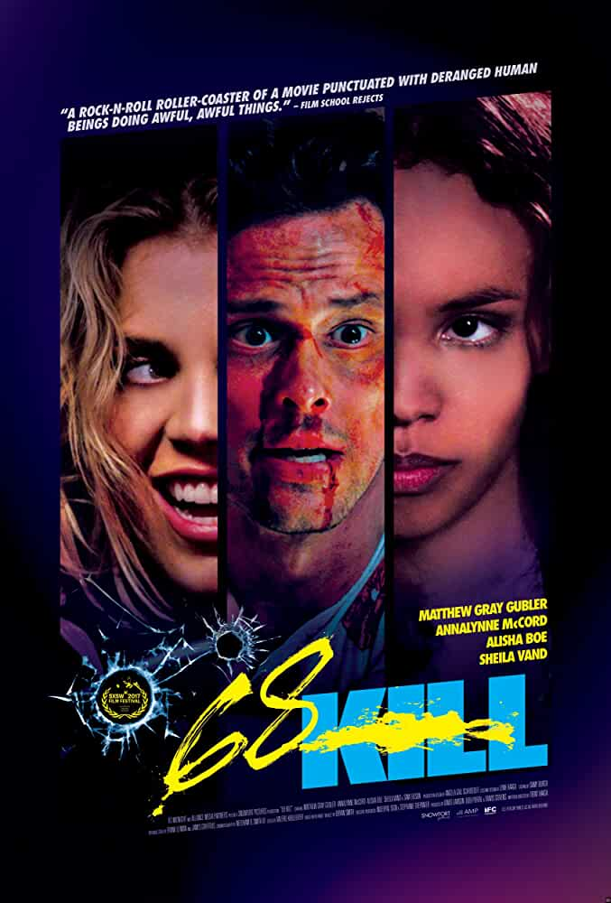 68 Kill 2017 Full English Movie 720p BluRay full movie watch online freee download at movies365.org