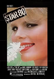Star 80 (1983) Poster - Movie Forum, Cast, Reviews