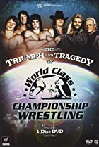 Image of The Triumph and Tragedy of World Class Championship Wrestling