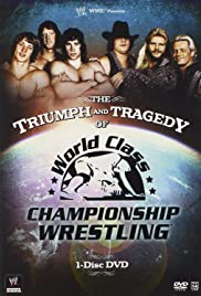 The Triumph and Tragedy of World Class Championship Wrestling Poster