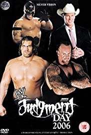 WWE Judgment Day (2006) Poster - TV Show Forum, Cast, Reviews