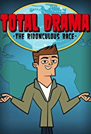 Total Drama Presents: The Ridonculous Race Poster - TV Show Forum, Cast, Reviews
