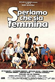 Speriamo che sia femmina (1986) Poster - Movie Forum, Cast, Reviews