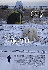 Watch Online Run the North HD Full Movie Free