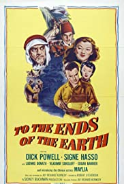To the Ends of the Earth(1948) Poster - Movie Forum, Cast, Reviews