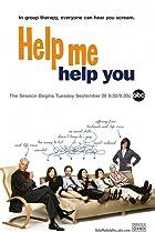 Image of Help Me Help You