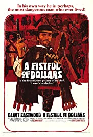 A Fistful of Dollars (1964) Poster - Movie Forum, Cast, Reviews