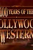 Image of 100 Years of the Hollywood Western