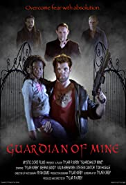 Guardian of Mine Poster