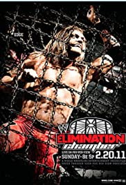 WWE Elimination Chamber (2011) Poster - TV Show Forum, Cast, Reviews