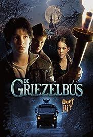 De griezelbus(2005) Poster - Movie Forum, Cast, Reviews