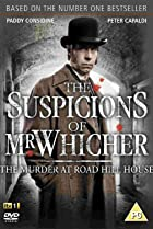 Image of The Suspicions of Mr Whicher: The Murder at Road Hill House