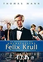 Bekenntnisse des Hochstaplers Felix Krull