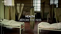Health Before the NHS: A Medical Revolution