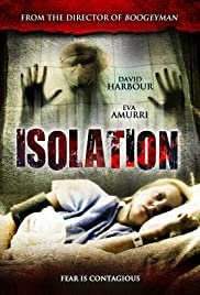 Isolation (2011) Poster - Movie Forum, Cast, Reviews