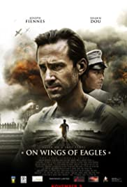 On Wings of Eagles(2016) Poster - Movie Forum, Cast, Reviews
