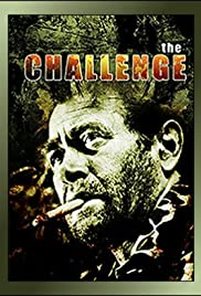 The Challenge(1970) Poster - Movie Forum, Cast, Reviews