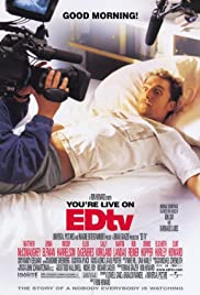 Edtv (1999) Poster - Movie Forum, Cast, Reviews