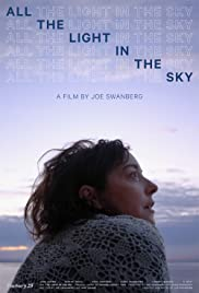 All the Light in the Sky (2012) Poster - Movie Forum, Cast, Reviews