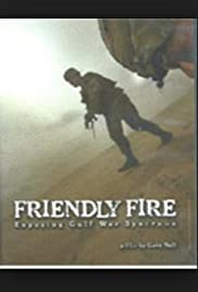 Friendly Fire: Exposing Gulf War Syndrome Poster