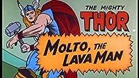 Molto, the Lava Man