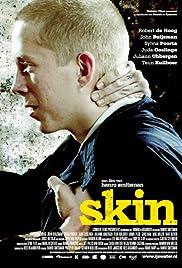 Skin(2008) Poster - Movie Forum, Cast, Reviews