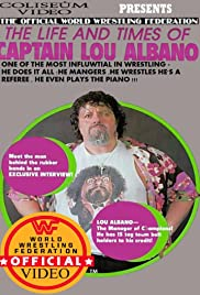 The Life and Times of Captain Lou Albano Poster