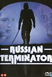 Russian Terminator (1989) Poster - Movie Forum, Cast, Reviews