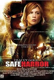 Safe Harbor(2006) Poster - Movie Forum, Cast, Reviews