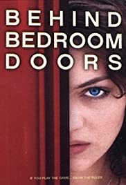 Behind Bedroom Doors(2003) Poster - Movie Forum, Cast, Reviews