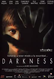 Darkness (2002) Poster - Movie Forum, Cast, Reviews