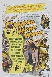 Calypso Heat Wave Poster