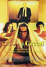 Love $ Greed