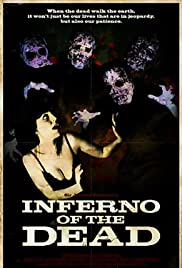 Inferno of the Dead Poster