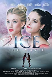 Ice: The Movie(2018) Poster - Movie Forum, Cast, Reviews