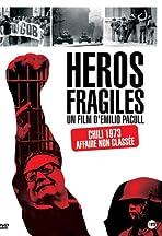 Héros fragiles