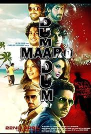 Dum Maaro Dum(2011) Poster - Movie Forum, Cast, Reviews