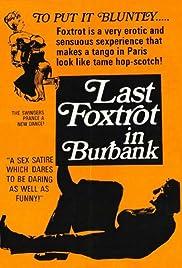 Last Foxtrot in Burbank Poster