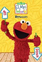 Image of Elmo's World: Opposites